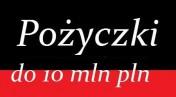Pożyczki do 10 mln netto